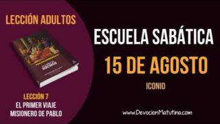 Escuela Sabática | Miércoles 15 de agosto del 2018 | Iconio | Lección Adultos