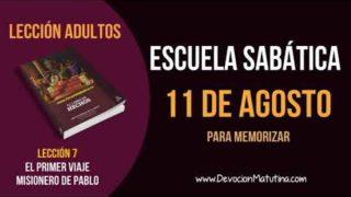 Escuela Sabática | Sábado 11 de agosto del 2018 | Para memorizar | Lección Adultos