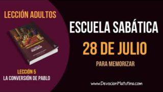Escuela Sabática   Sábado 28 de julio del 2018   Para memorizar   Lección Adultos