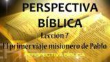 Lección 7 | El primer viaje misionero de Pablo | Escuela Sabática Perspectiva Bíblica