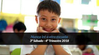 3º Sábado | Nunca iré a otra escuela | Informativo mundial de las misiones | 4to trimestre 2018