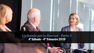 4º Sábado | Luchando por la libertad – Parte 1 | Informativo mundial de las misiones | 4to trimestre 2018