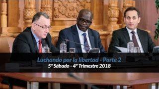 5º Sábado | Luchando por la libertad – Parte 2 | Informativo mundial de las misiones | 4to trimestre 2018