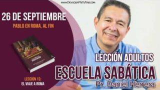 Escuela Sabática | 26 de septiembre 2018 | Pablo en Roma, al fin | Pastor Daniel Herrera