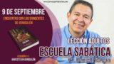 Escuela Sabática | 9 de septiembre 2018 | Encuentro con los dirigentes | Pastor Daniel Herrera