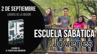 Escuela Sabática Jóvenes   Domingo 2 de septiembre 2018   Logros de la misión