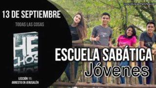 Escuela Sabática Jóvenes   Jueves 13 de septiembre 2018   Todas las cosas