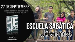 Escuela Sabática Jóvenes | Jueves 27 de septiembre 2018 | Vivir con propósito
