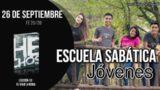 Escuela Sabática Jóvenes | Miércoles 26 de septiembre 2018 | Fe 20/20