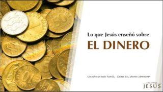 Lo que Jesús enseño sobre el dinero | Las enseñanzas de Jesús