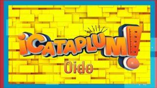 Oído | ¡Cataplum! | UMtv
