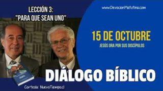 Diálogo Bíblico | Lunes 15 de octubre 2018 | Jesús ora por sus Discípulos | Escuela Sabática