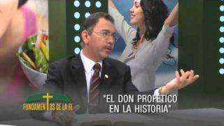 El Don Profético en la Historia  | Fundamentos de la Fe | UMtv