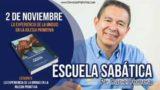 Escuela Sabática | 2 de noviembre 2018 | La experiencia de la unidad | Pr. Daniel Herrera