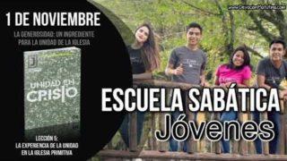 Escuela Sabática Joven | Jueves 1 de noviembre 2018 | La generosidad: un ingrediente para la unidad de la iglesia