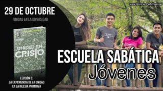 Escuela Sabática Joven | Lunes 29 de octubre 2018 | Unidad en la diversidad