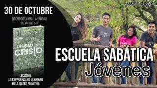 Escuela Sabática Joven | Martes 30 de octubre 2018 | Recursos para la unidad de la iglesia