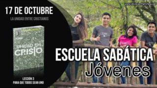 Escuela Sabática Joven | Miércoles 17 de octubre 2018 | La unidad entre cristianos