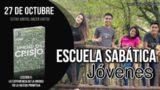 Escuela Sabática Joven   Sábado 27 de octubre 2018   Estar juntos, hacer juntos