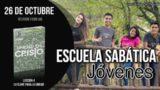 Escuela Sabática Joven   Viernes 26 de octubre 2018   Reunión Familiar