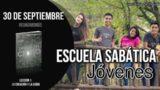 Escuela Sabática Jóvenes | Domingo 30 de septiembre 2018 | Reunámonos