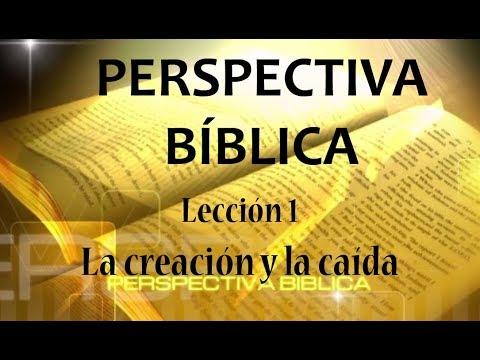 Lección 1| La creación y la caída | Escuela Sabática Perspectiva Bíblica