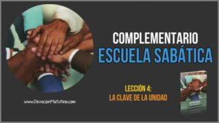 Lección 4 – Cristo, la clave de la unidad – Escuela Sabática – Material Complementario