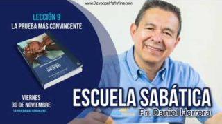 Escuela Sabática | 30 de noviembre 2018 | La prueba más convincente | Pr. Daniel Herrera