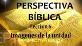 Lección 7 | Cuando surgen los conflictos | Escuela Sabática Perspectiva Bíblica
