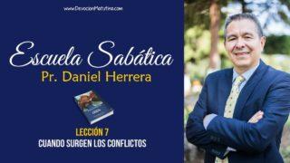 Lección 7 – Cuando surgen los conflictos – Escuela Sabática Pastor Daniel Herrera