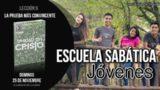 Lección 9 | Domingo 25 de noviembre 2018 | El llamado de Dios a la Unidad | Escuela Sabática Joven