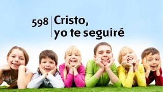 Himno 598 | Cristo yo te seguiré | Himnario Adventista