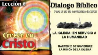 DIALOGO BÍBLICO – MARTES 20 DE NOVIEMBRE 2012 – LA MISIÓN DE LA IGLESIA
