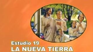 19 | La nueva tierra | SERIE DE ESTUDIO: DIOS REVELA SU AMOR