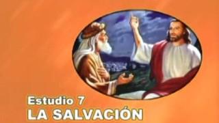 7 | La Salvación | Serie de estudio: Dios Revela su Amor