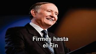 FIRMES HASTA EL FIN – Pastor Esteban Bohr (9 vídeos)