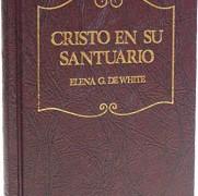 CRISTO EN SU SANTUARIO – ELENA G. WHITE