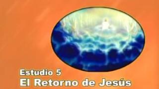 5 | El Retorno de Jesús | Serie de estudio: Dios revela su amor
