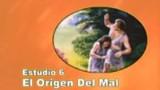 06/25 | El Origen del Mal | Serie de estudio: Dios Revela su Amor