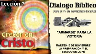 DIALOGO BÍBLICO – MARTES 13 DE NOVIEMBRE 2012 – LA PREPARACIÓN Y EL ESCUDO DE LA FE