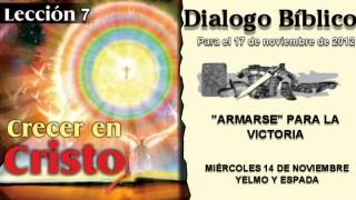 DIALOGO BÍBLICO – MIÉRCOLES 14 DE NOVIEMBRE 2012 – YELMO Y ESPADA