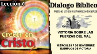 DIALOGO BÍBLICO – MIÉRCOLES 7 DE NOVIEMBRE 2012 – EJEMPLOS DE VICTORIA