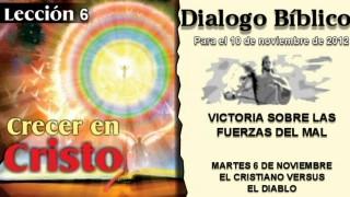 DIALOGO BÍBLICO – MARTES 6 DE NOVIEMBRE 2012 – EL CRISTIANO VERSUS EL DIABLO