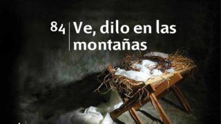 Himno 84 | Ve dilo en las montañas | Himnario Adventista