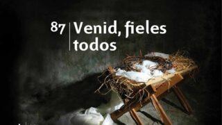 Himno 87   Venid, fieles todos   Himnario Adventista