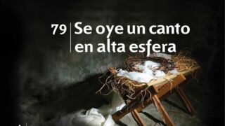 Himno 79 | Se oye un canto en alta esfera | Himnario Adventista