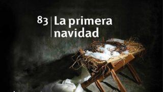 Himno 83 | La primera navidad | Himnario Adventista