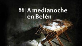 Himno 86   A medianoche en Belén   Himnario Adventista