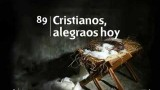 089 Cristianos alegraos hoy – Nuevo Himnario Adventista