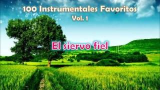 100 Instrumentales Favoritos vol. 1 – 002 El siervo fiel